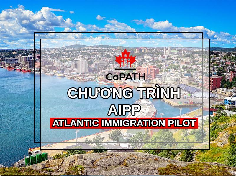 Chương trình định cư AIPP Canada Atlantic Immigration Pilot 1