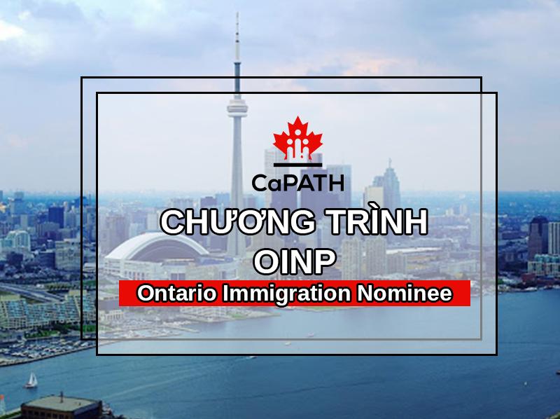 Chương Trình OINP Đề Cử Tỉnh Bang Định Cư TORONTO tại Ontario Canada 1